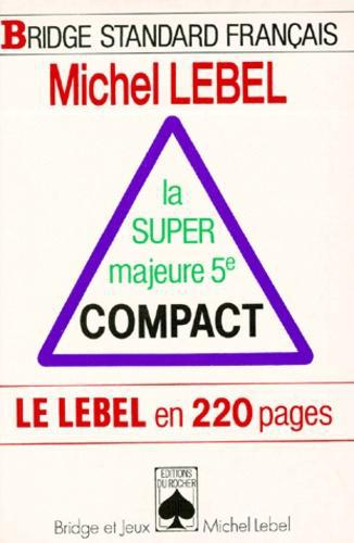 La super majeure 5e compact. Le Lebel en 220 pages - Photo 0