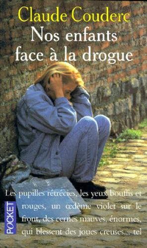 Nos enfants face à la drogue - Photo 0