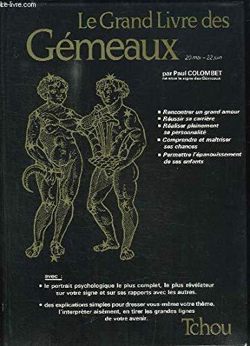 Le grand livre des Gémeaux - Paul Colombet - Photo 0