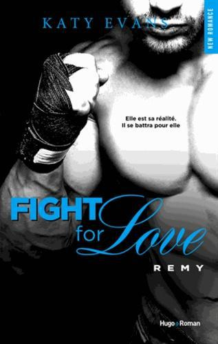 Fight for Love Tome 3 : Remy - Photo 0
