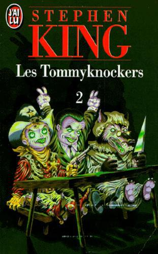 LES TOMMYKNOCKERS. Tome 2 - Photo 0