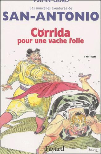Corrida pour une vache folle - Photo 0