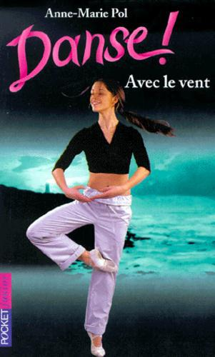Danse ! tome 9 : Avec le vent - Photo 0