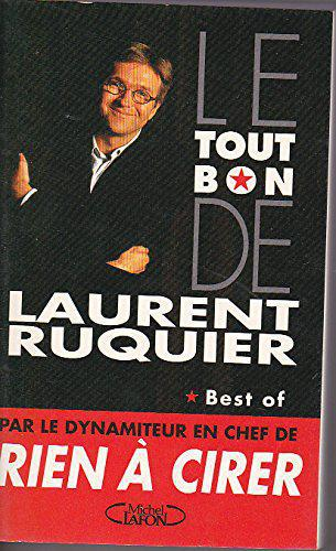Le tout bon de Laurent Ruquier - Photo 0