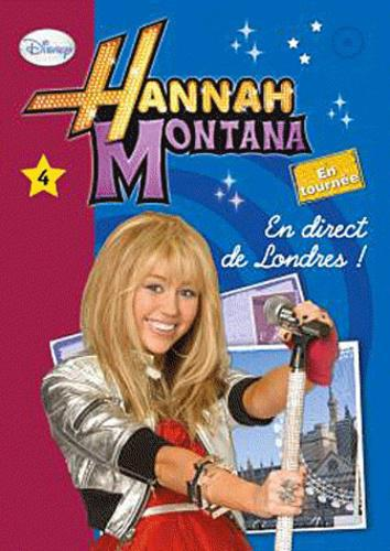 Hannah Montana Tome 4 : En direct de Londres ! - Photo 0