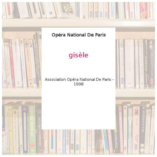 gisèle - Opéra National De Paris - Photo 0