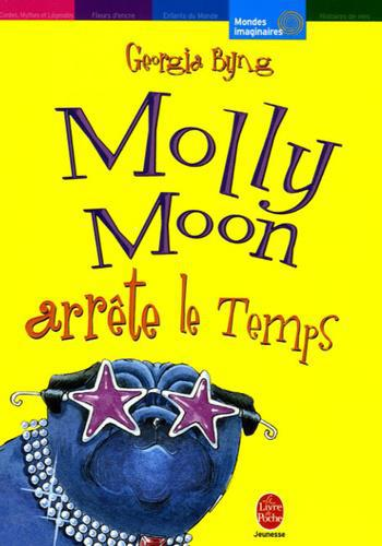 Molly Moon Tome 2 : Molly Moon arrête le Temps - Photo 0