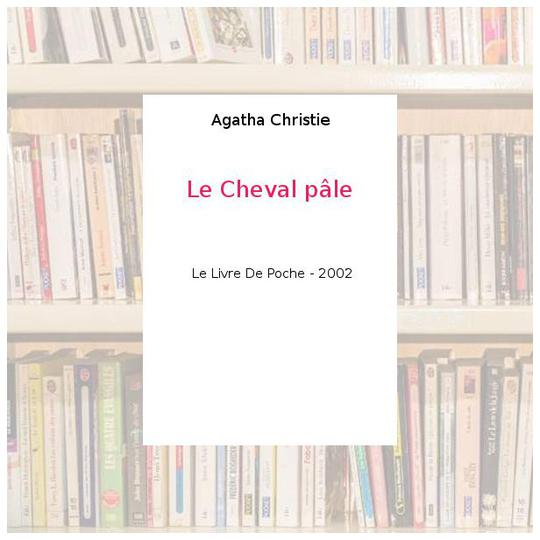Le Cheval pâle - Agatha Christie - Photo 0