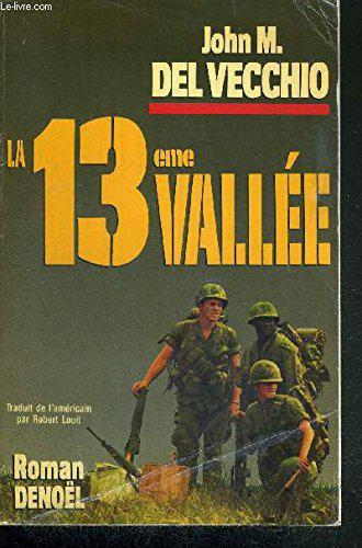 La 13e vallée - John M.Del Vecchio - Photo 0