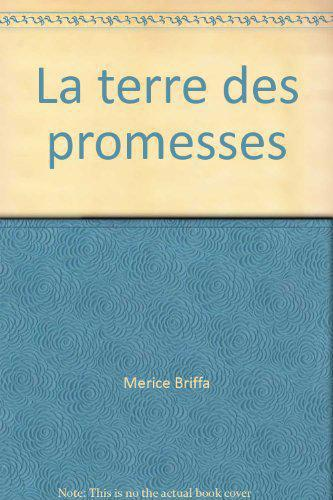 La terre des promesses - Merice Briffa - Photo 0