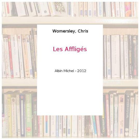 Les Affligés - Womersley, Chris - Photo 0