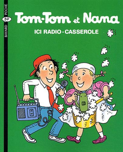 Tom-Tom et Nana Tome 11 : Ici Radio-Casserole - Photo 0