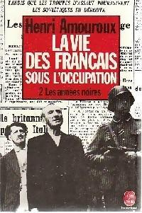 La Vie des Français sous l'Occupation - Photo 0
