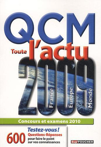 QCM Toute l'actu 2009. France, Europe, Monde - Photo 0