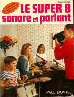 Le Super 8 sonore et parlant - Photo 0