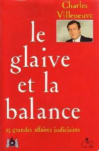 Le glaive et la balance - Photo 0