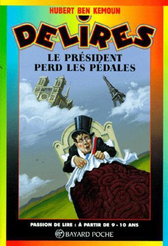 Le Pr U00e9sident Perd Les P U00e9dales