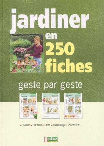 Jardiner en 250 fiches - Photo 0