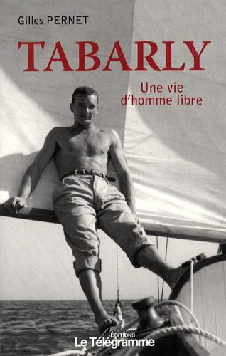 Tabarly. Une vie d'homme libre - Photo 0