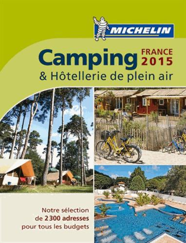 Camping & Hôtellerie de plein air France. Edition 2015 - Photo 0