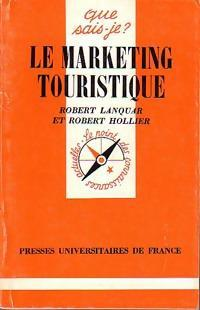 Le marketing touristique. La mercatique touristique - Photo 0