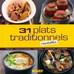 31 plats traditionnels revisités - Photo 0