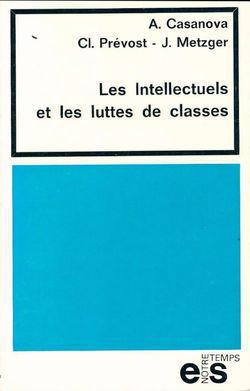 Les intellectuels et les luttes de classes - Photo 0