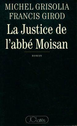 La justice de l'abbé Moisan - Photo 0