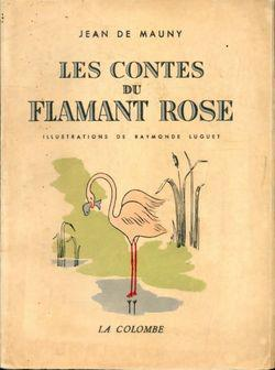 Les contes du flamand rose - Photo 0