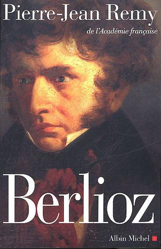 Berlioz. Le roman du romantisme - Photo 0
