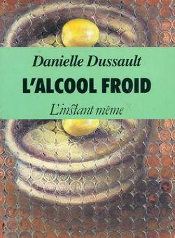 L'alcool froid - Photo 0