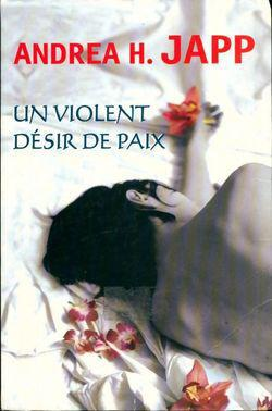 Un violent désir de paix - Photo 0