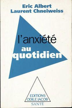L'anxieté au quotidien - Photo 0