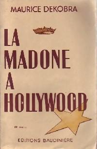 La Madone à Hollywood - Photo 0