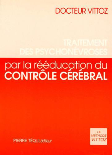 TRAITEMENT DES PSYCHONEVROSES PAR LA REEDUCATION DU CONTROLE CEREBRAL - Photo 0