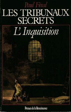 Les tribunaux secrets : L'inquisition - Photo 0