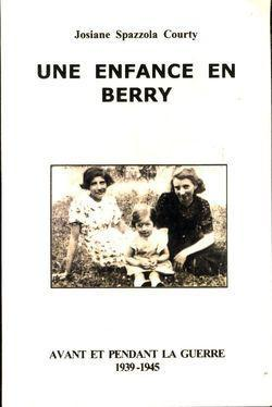 Une enfance en Berry - Photo 0