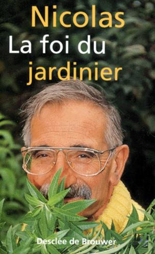 La foi du jardinier - Photo 0