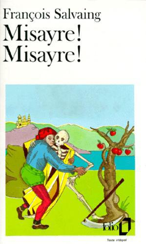Misayre ! Misayre ! - Photo 0