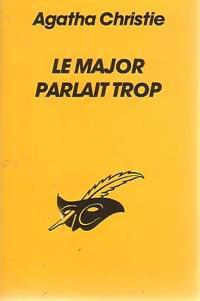 LE MAJOR PARLAIT TROP - Photo 0