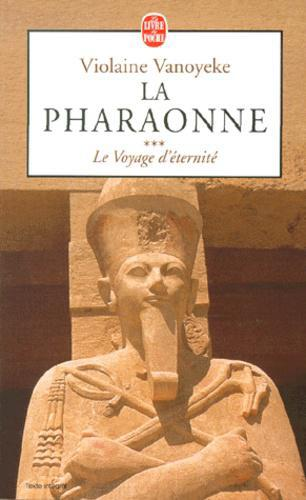 La pharaonne Tome 3 : Le voyage d'éternité - Photo 0