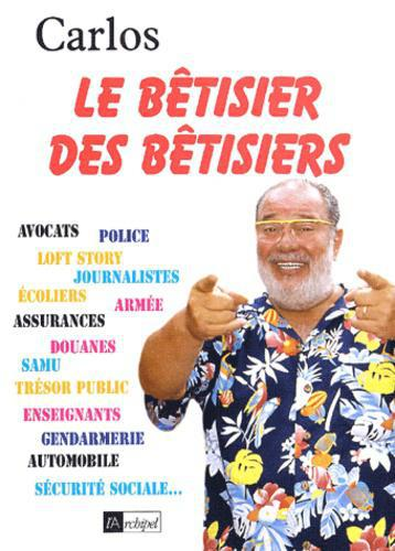 Le bêtisier des bêtisiers - Photo 0