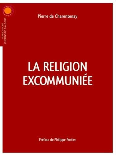 La religion excommuniée - Photo 0