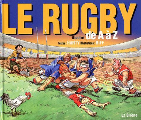 Le rugby illustré de A à Z - Photo 0