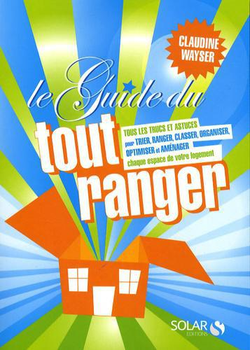 Le guide du tout ranger - Photo 0