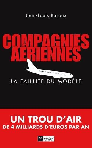 Compagnies aériennes, la faillite du modèle - Photo 0
