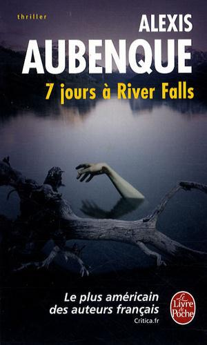 River Falls - Saison 1 Tome 1 : 7 jours à River Falls - Photo 0