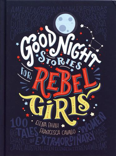 Good Night Stories for Rebel Girls. 100 Tales of Extraordinary Women, Edition en anglais - Photo 0