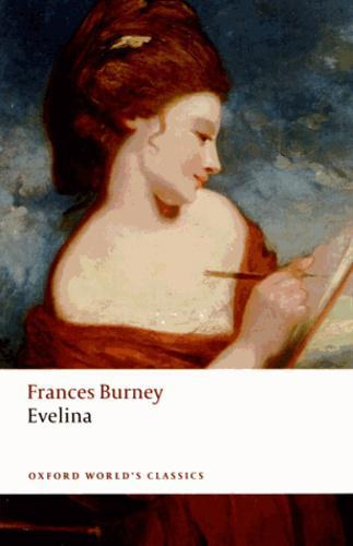 EVELINA OR THE HISTORY OF A YOUNG LADY'S ENTRANCE INTO THE WORLD. EDITION EN ANGLAIS - Photo 0