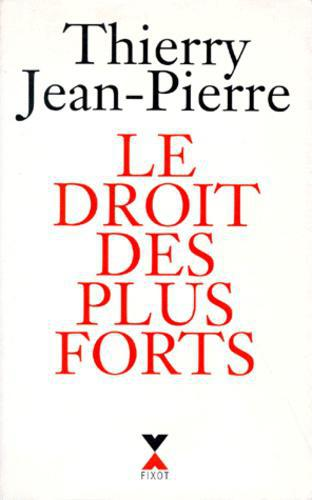 Le droit des plus forts - Photo 0